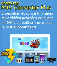DRM suppression; M4V à MP4 conversion